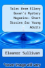 cover of Tales from Ellery Queen`s Mystery Magazine: Short Stories for Young Adults