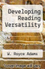 cover of Developing Reading Versatility (8th edition)