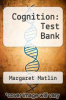 cover of Cognition: Test Bank (5th edition)
