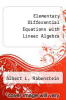 cover of Elementary Differential Equations with Linear Algebra (3rd edition)