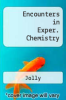 cover of Encounters in Exper. Chemistry (2nd edition)