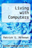 cover of Living with Computers (3rd edition)