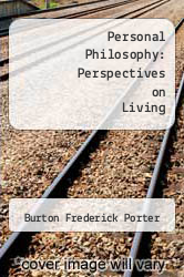 Personal Philosophy: Perspectives on Living by Burton Frederick Porter - ISBN 9780155694019