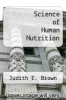 cover of Science of Human Nutrition (1st edition)
