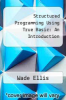 cover of Structured Programming Using True Basic: An Introduction