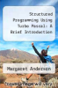 cover of Structured Programming Using Turbo Pascal: A Brief Introduction (2nd edition)