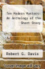 cover of Ten Modern Masters : An Anthology of the Short Story (3rd edition)