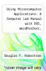 cover of Using Microcomputer Applications: A Computer Lab Manual with DOS, WordPerfect, VPPlannerPlus and dBASE III Plus