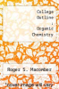 cover of College Outline : Organic Chemistry