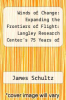 cover of Winds of Change: Expanding the Frontiers of Flight: Langley Research Center`s 75 Years of Accomplishment 1917-1992
