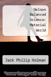 Cover of Nelson Balanced Science: Material World 1 (ISBN 978-0174386667)