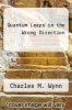 cover of Quantum Leaps in the Wrong Direction (2nd edition)