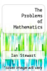 cover of The Problems of Mathematics