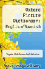 cover of Oxford Picture Dictionary English/Spanish (3rd edition)
