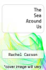 cover of The Sea Around Us (2nd edition)