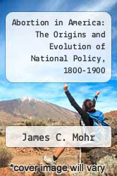 Cover of Abortion in America: The Origins and Evolution of National Policy, 1800-1900 EDITIONDESC (ISBN 978-0195022490)