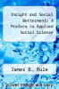 cover of Insight and Social Betterment: A Preface to Applied Social Science