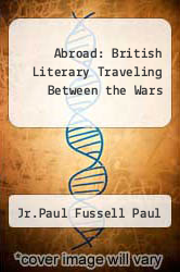 Cover of Abroad: British Literary Traveling Between the Wars EDITIONDESC (ISBN 978-0195027679)