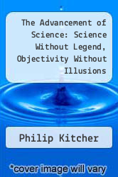 Cover of The Advancement of Science: Science Without Legend, Objectivity Without Illusions 1 (ISBN 978-0195046281)