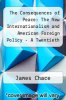 cover of The Consequences of Peace: The New Internationalism and American Foreign Policy - A Twentieth Century Fund Book (1st edition)