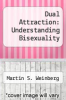 cover of Dual Attraction: Understanding Bisexuality