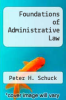 cover of Foundations of Administrative Law