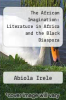 cover of The African Imagination: Literature in Africa and the Black Diaspora