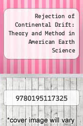 Cover of Rejection of Continental Drift: Theory and Method in American Earth Science EDITIONDESC (ISBN 978-0195117325)
