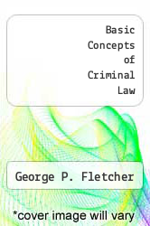 Basic Concepts of Criminal Law by George P. Fletcher - ISBN 9780195121704