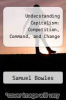 cover of Understanding Capitalism: Competition, Command, and Change (3rd edition)