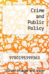 Crime and Public Policy by N and A - ISBN 9780195399363