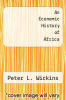 cover of An Economic History of Africa