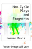 cover of Non-Cycle Plays and Fragments