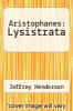 cover of Aristophanes: Lysistrata