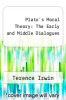 cover of Plato`s Moral Theory: The Early and Middle Dialogues