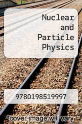 Nuclear and Particle Physics by N and A - ISBN 9780198519997