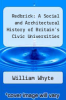 cover of Redbrick: A Social and Architectural History of Britain`s Civic Universities