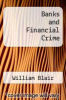 cover of Banks and Financial Crime (2nd edition)