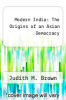 cover of Modern India: The Origins of an Asian Democracy (2nd edition)