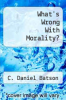 cover of What`s Wrong With Morality?