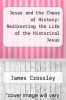 cover of Jesus and the Chaos of History: Redirecting the Life of the Historical Jesus