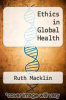 cover of Ethics in Global Health