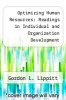 cover of Optimizing Human Resources: Readings in Individual and Organization Development