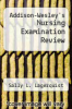 cover of Addison-Wesley`s Nursing Examination Review