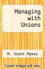 cover of Managing with Unions