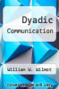 cover of Dyadic Communication (2nd edition)
