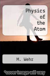 Cover of Physics of the Atom 4 (ISBN 978-0201088793)