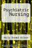 cover of Psychiatric Nursing (3rd edition)