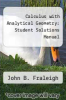 cover of Calculus with Analytical Geometry: Student Solutions Manual (2nd edition)