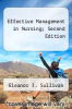 cover of Effective Management in Nursing; Second Edition (2nd edition)